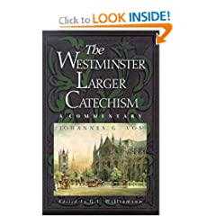 J. G. Vos commentary on the Larger Catechism