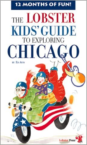 The Lobster Kids' Guide to Exploring Chicago