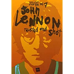 John Lennon : Twisted and shot