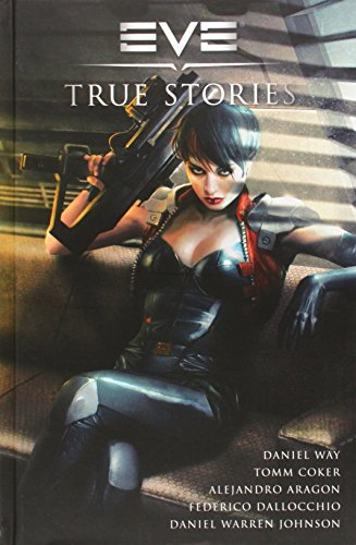 EVE: True Stories
