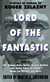 Lord of the Fantastic:: Stories in Honor of Roger Zelazny (0380808862) by Martin H. Greenberg