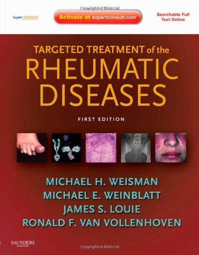 Targeted Treatment Of The Rheumatic Diseases: Expert Consult - Online And Print, 1E
