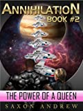 img - for Annihilation - The Power of a Queen (Annihilation Series (book Two)) book / textbook / text book