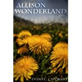 Allison Wonderland ~ Diana Caporaso