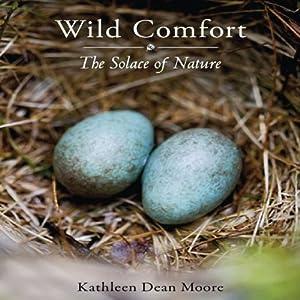 Wild Comfort Audiobook