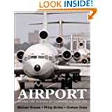 Airport: Behind the Scenes of Commercial Aviation