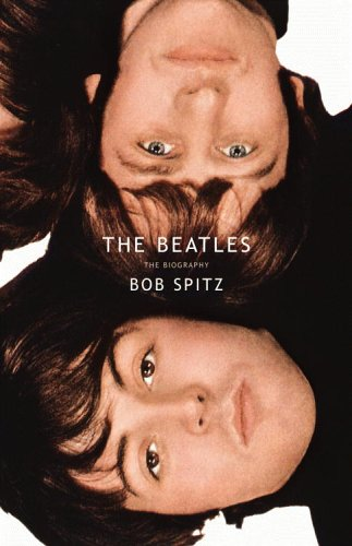 The Beatles: The Biography, Bob Spitz