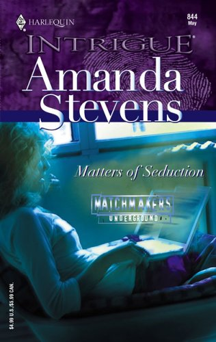 Matters Of Seduction (Intrigue), AMANDA STEVENS