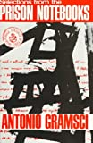 Selections from the Prison Notebooks (071780397X) by Antonio Gramsci