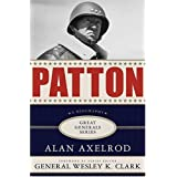 Patton: Great General Series (Great General Series) [UNABRIDGED] ~ Alan Axelrod