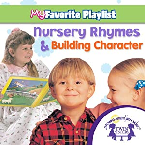 Nursery Rhymes and Building Character | [Twin Sisters]