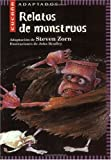 Relatos de Monstruos (Cucana) (Spanish Edition) (8431672579) by Zorn, Steven