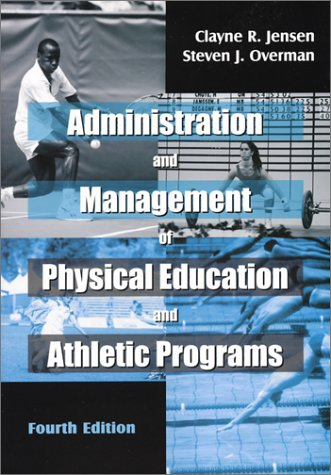 Administration and Management of Physical Education and...