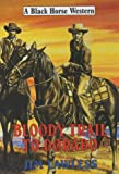 img - for Bloody Trail to Dorado (Black Horse Western) book / textbook / text book