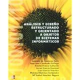 Anàlisis y Diseño Estructurado y orientado a objetos de Sistemas Informaticos