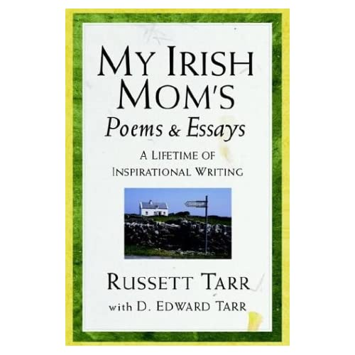 My Irish Moms Poems & Essays (9781932503043) Russett