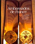 Ambassades de France : Le Quai d'Orsa...