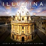 Choir of New College Oxford Illumina - Music of Light
