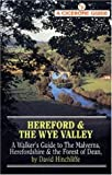 img - for Hereford and the Wye Valley: Walker's Guide to the Malverns, Herefordshire and the Forest of Dean (A Cicerone guide) book / textbook / text book