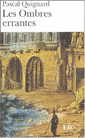 Les Ombres Errantes Tome 1 Dernier Royaume Prix Goncourt 2002