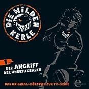Der Angriff der Unbesiegbaren (Die Wilden Kerle 1) | Barbara van den Speulhof