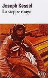 La steppe rouge par Joseph Kessel