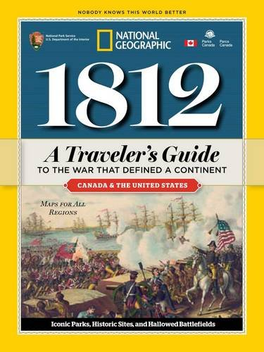 1812: A Traveler's Guide to the War That Defined a Continent (Restaurant That S compare prices)