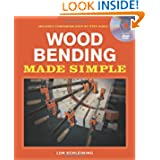 Wood Bending Made Simple