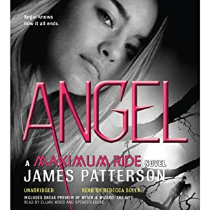 Angel: Maximum Ride, Book 7 | [James Patterson]