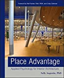 img - for Place Advantage: Applied Psychology for Interior Architecture book / textbook / text book