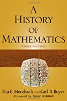 A History of Mathematics, 3rd Edition Front Cover
