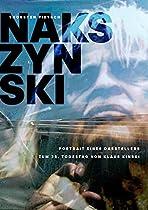 NAKSZYNSKI - PORTRAIT EINES DARSTELLERS: ZUM 25. TODESTAG VON KLAUS KINSKI (GERMAN EDITION)