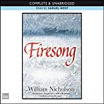 Firesong: The Wind on Fire Trilogy, Book 3 (       UNABRIDGED) by William Nicholson Narrated by Samuel West