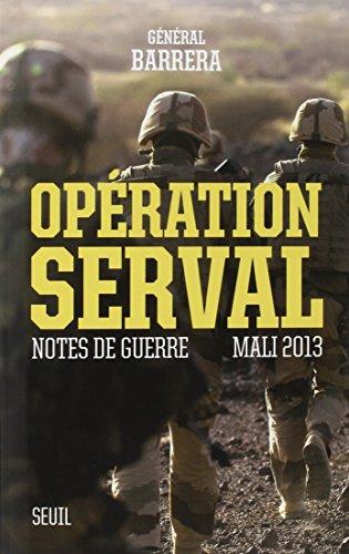 Opération Serval : Notes de guerre, Mali 2013