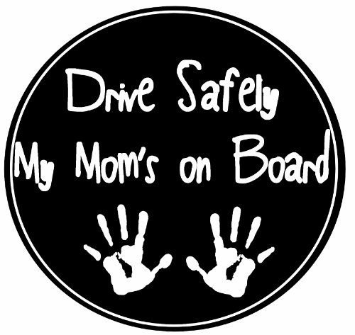 """""""Drive Safely My Moms On Board"""" Car Magnet With Childs Handprints In The Center Covered In High Quality Uv Gloss For Weather And Fading Protection Circle Shaped Magnet Measures 5.25 Inches Diameter"""