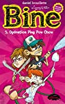 Bine, tome 5 : Operation Ping Pow Chow