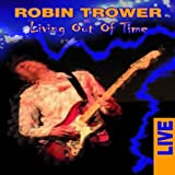 "Robin Trower - Living out of Timevon ""Robin Trower"""