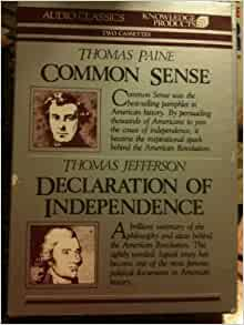 comparing thomas paine s common sense and thomas jefferson s declaration of independence One distinctive idea in common sense is paine's beliefs regarding the peaceful thomas paine's rights of the author of the declaration of independence.
