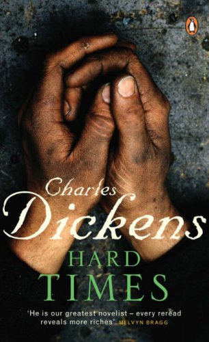 hard times charles dickens thesis Hard times essayshard times, by charles dickens, is a portrayal of times during the industrial revolution dickens is a famous writer who wrote many celebrated works such as great expectations and david copperfield charles dickens describes in great detail how the industrial revolution has changed.