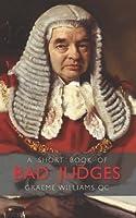 A Short Book of Bad Judges (Wildy Classics)