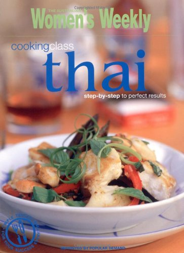 "Cooking Class Thai (""Australian Women's Weekly"" Home Library) by Maryanne Blacker"