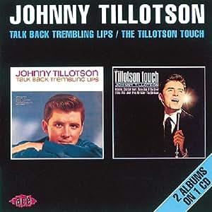 Talk Back Trembling Lips/The Tillotson Touch