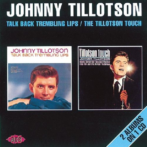 Talk Back Trembling Lips/The Tillotson Touch