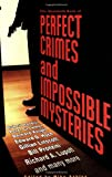 The Mammoth Book of Perfect Crimes and Impossible Mysteries (0786718935) by Ashley, Mike