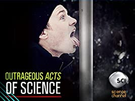 Outrageous Acts of Science Season 2 [HD]