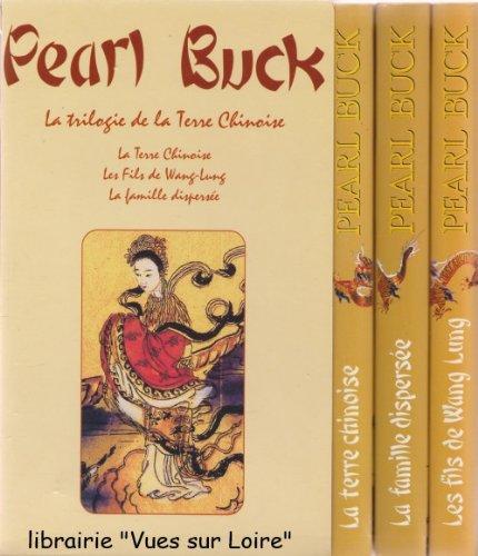 La trilogie de la Terre chinoise - Pearl Buck