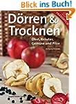 D�rren & Trocknen: Obst, Kr�uter, Gem...