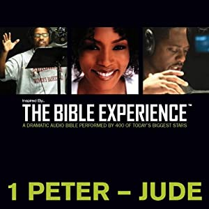 1 Peter to Jude: The Bible Experience | [Inspired By Media Group]