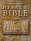 Introduction To The Hebrew Bible