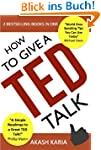 How to Give a TED Talk (2-in-1 set):...